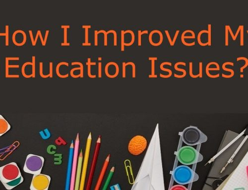 How I Improved My Education Issues?